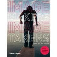 Image Makers, Image Takers
