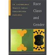 Race, Class and Gender: An Anthology (Non Info Trac)