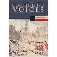 Contending Voices, Volume I: To 1877, 3rd Edition