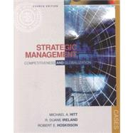 Strategic Management Competitiveness and Globalization, Cases with InfoTrac College Edition