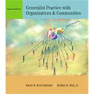 Generalist Practice with Organizations and Communities (Non-InfoTrac Version)