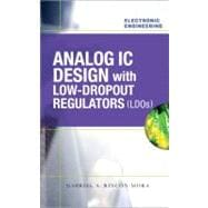 Analog IC Design with Low-Dropout Regulators (LDOs)