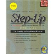 Step-Up : A High-Yield Systems-Based Review for the USMLE Step 1 Exam