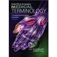 Audio CD-ROMs for Dennerll/Davis' Medical Terminology: A Programmed Systems Approach, 10th