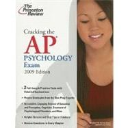 Cracking the AP Psychology Exam, 2009 Edition