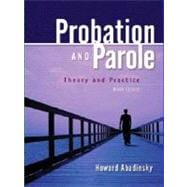 Probation and Parole : Theory and Practice