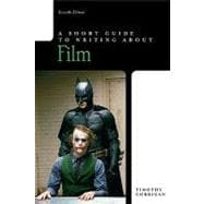 Short Guide to Writing About Film, A