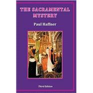 The Sacramental Mystery 9780852448946R