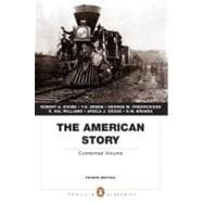 The American Story Combined Volume (Penguin Academics Series)
