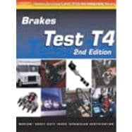 Ase Medium/Heavy Truck Test Prep, T4 Brakes 2E