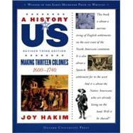 A History of US: Making Thirteen Colonies 1600-1740 A History of US Book Two