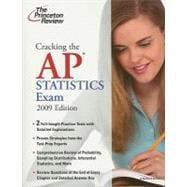 Cracking the AP Statistics Exam, 2009 Edition