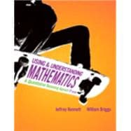 Using and Understanding Mathematics A Quantitative Reasoning Approach plus MyMathLab/MyStatLab Student Access Code Card