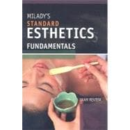 Exam Review for Milady's Standard Esthetics: Fundamentals