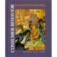 Consumer Behavior : Implications for Marketing Strategy