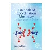 Essentials of Coordination Chemistry 9780128038956R