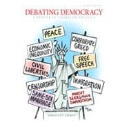 Debating Democracy: A Reader in American Politics, 7th Edition