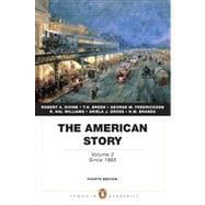The American Story Volume 2 (Penguin Academics Series)