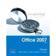 Exploring Microsoft Office 2007 Brief Student CD Package Value Pack (includes myitlab for Exploring Microsoft Office 2007 & Technology in Action, Introductory)