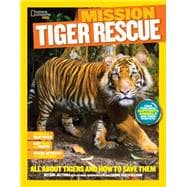 National Geographic Kids Mission: Tiger Rescue 9781426318962R