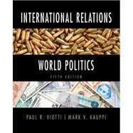 International Relations and World Politics Plus MyPoliSciLab -- Access Card Package with eText -- Access Card Package