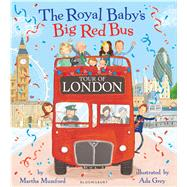The Royal Baby's Big Red Bus Tour of London 9781408868966R