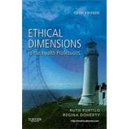 Ethical Dimensions in the Health Professions