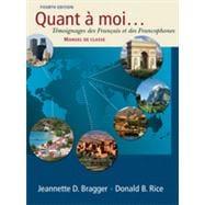 Quant � moi...: T�moignages des Fran�ais et des Francophones, 4th Edition