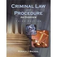 Criminal Law and Procedure: An Overview, 3rd Edition