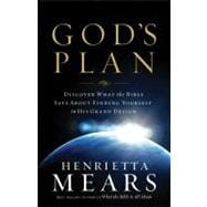 God's Plan : Discover What the Bible Says about Finding Yourself in His Grand Design