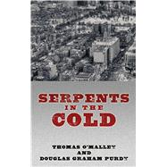 Serpents in the Cold 9781410478979R