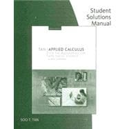 Student Solutions Manual for Tan's Applied Calculus for the Managerial, Life, and Social Sciences: A Brief Approach, 8th