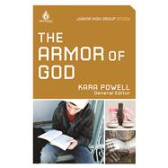 The Armor of God: Junior High Group Study Take younger teens to God's armory!