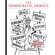 The Democratic Debate: American Politics in an Age of Change, 5th Edition