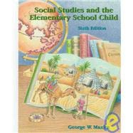 Social Studies and the Elementary School Child