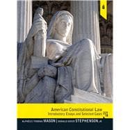 American Constitutional Law: Introductory Essays and Selected Cases