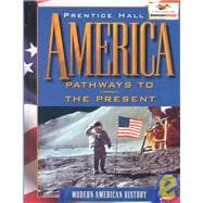 America : Pathways to the Present (Modern American History)
