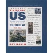 A History of US: War, Terrible War 1855-1865 A History of US Book Six