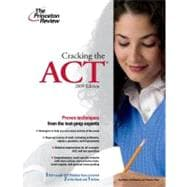 Cracking the ACT, 2009 Edition
