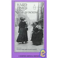 Hard Times: An Authoritative Text, Backgrounds, Sources, and Contemporary Reactions, Criticism