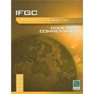 International Fuel Gas Code Commentary 2009: Code and Commentary