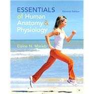 Essentials of Human Anatomy & Physiology, 11/e