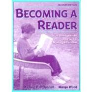 Becoming a Reader: A Developmental Approach to Reading Instruction