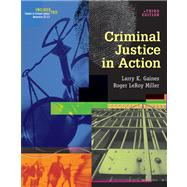 Criminal Justice in Action (with CD-ROM and InfoTrac)
