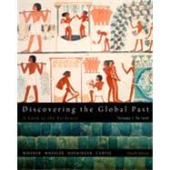 Discovering the Global Past, Volume I, 4th Edition