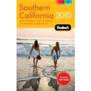 Fodor's 2010 Southern California: With Central Coast, Yosemite, Los Angeles, and San Diego