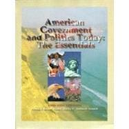 American Government and Politics Today The Essentials, 1998-99 Edition