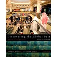 Discovering the Global Past, Volume II, 4th Edition