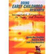 Doing Early Childhood Research : International Perspectives on Theory and Practice