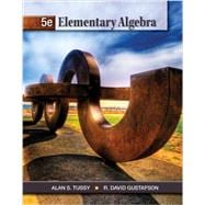 Student Solutions Manual for Tussy/Gustafson�s Elementary Algebra, 5th